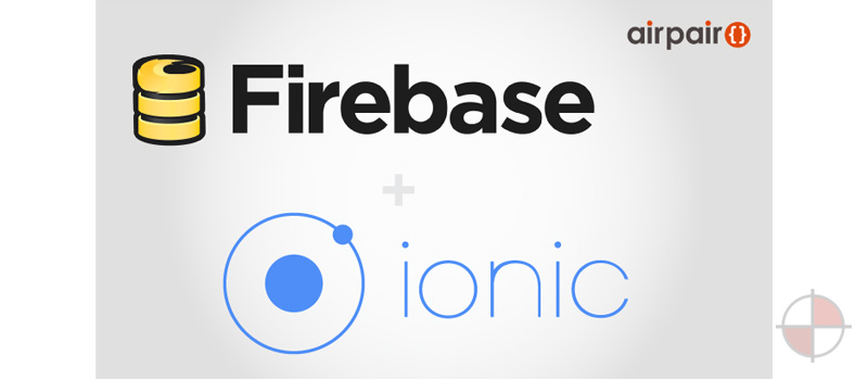 Real Time Hybrid App with Ionic & Firebase