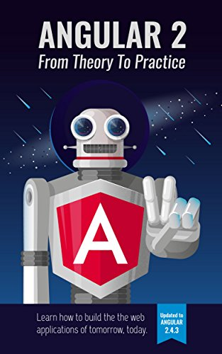 Angular 2 From Theory To Practice