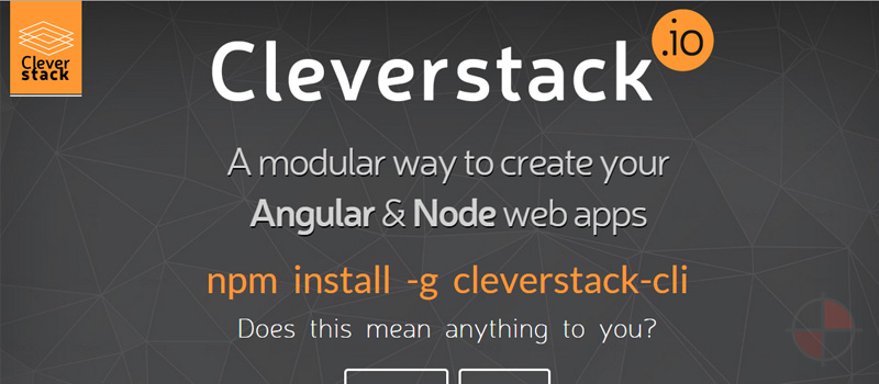 CleverStack Angular Seed provides you with a cutting edge AngularJS development workflow. It's been designed to provide you with a super fast test driven front-end development lifecycle. Everything you need should be just one command away, if it's not please open an issue or fork and submit a pull request.